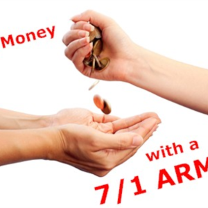 Save money with a 7/1 ARM home loan.