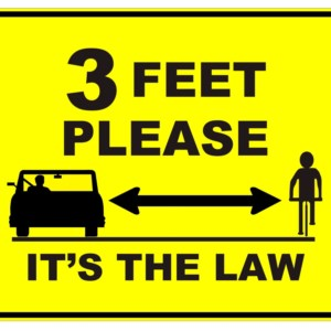 Three feet for cyclist when passing.