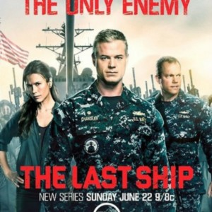 The Last Ship is a TV Show on TNT.